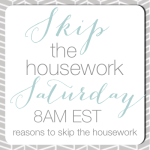 skip-the-housework-saturday-button2